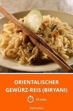 Orientalischer Gewürz-Reis (Biryani)   http://eatsmarter.de/rezepte/orientalischer-gewuerz-reis-biryani