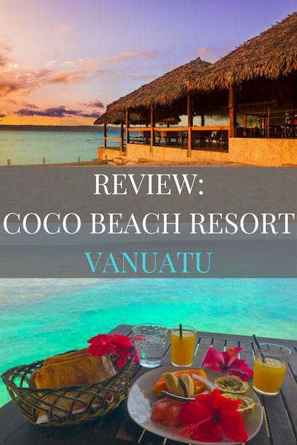 Full Blog Post Review: Coco Beach Resort Vanuatu.