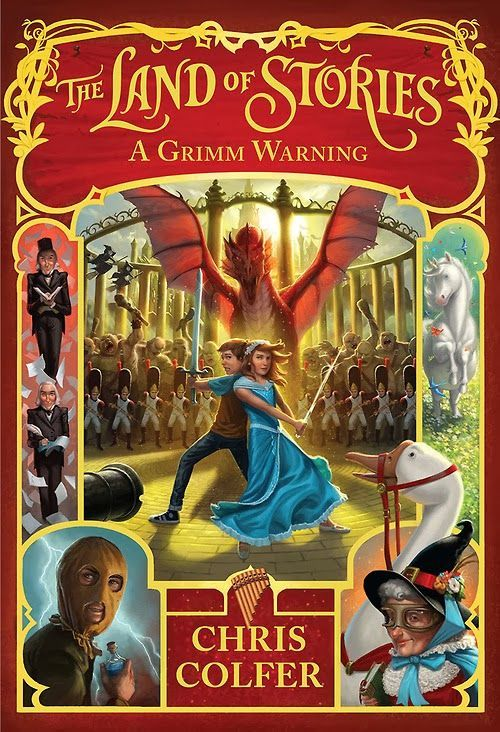 A Grimm Warning (The Land of Stories #3) - Chris Colfer
