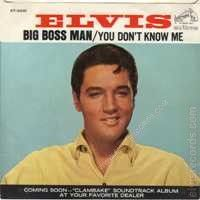 Big Boss Man / You Dont Know Me (Elvis Presley)