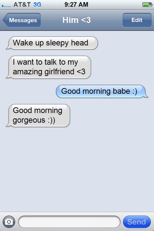 Aww! Good morning texts. These are my favorite things when I take a nap