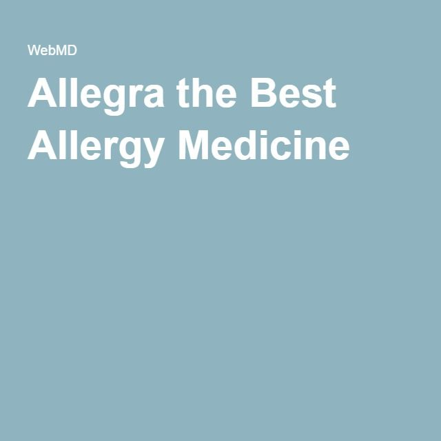 Allegra the Best Allergy Medicine