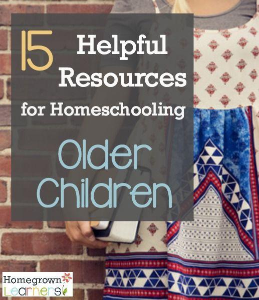 15 Helpful Resources for Homeschooling Older Children