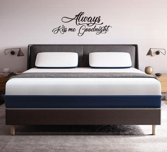 Always Kiss Me Goodnight Wall Decal Always Kiss Me Goodnight Sign