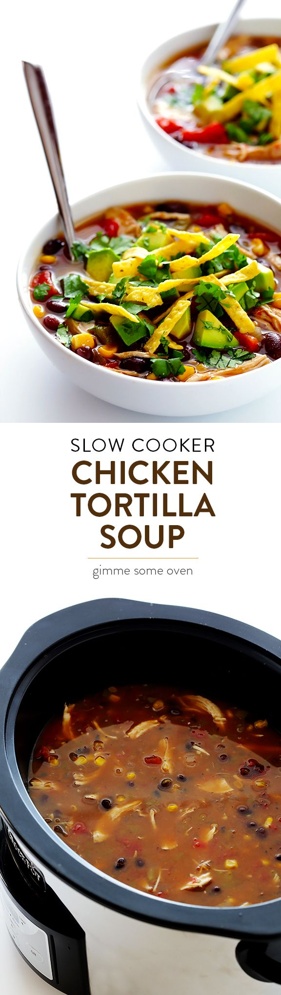 This Slow Cooker Chicken Tortilla Soup recipe only requires about 10 minutes of prep time, then let your crock pot do all the work!  So delicious, and also naturally gluten-free. | gimmesomeoven.com