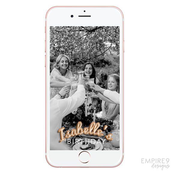 Birthday Snapchat Filter Snapchat Geofilter Birthday Custom