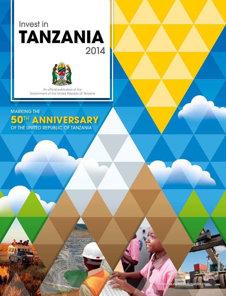 ISSUU - Invest in tanzania 2014 by Newsdesk Media
