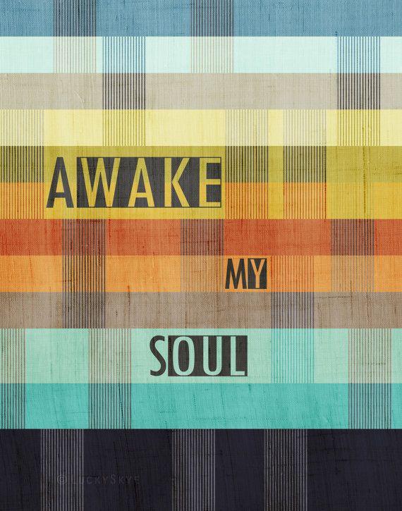 Awake My Soul  Mumford and Sons Art Print by LuckySkye on Etsy, $18.00
