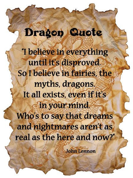 Dragon Quote John Lennon. YES!! Describes me perfectly