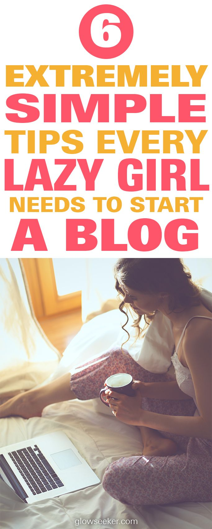 6 extremely simple tips every lazy girl needs to start a blog for money. Blogging for money is easy once you've setup a WordPress site, acquired hosting and start building your email list. #bloggingformoney #blogandmakemoney