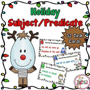 Holiday Subject and Predicate Task Cards are perfect for centers. This pack includes 32 task cards for students to read and identify the simple subject and predicate from each one. All task cards have a Christmas holiday theme.