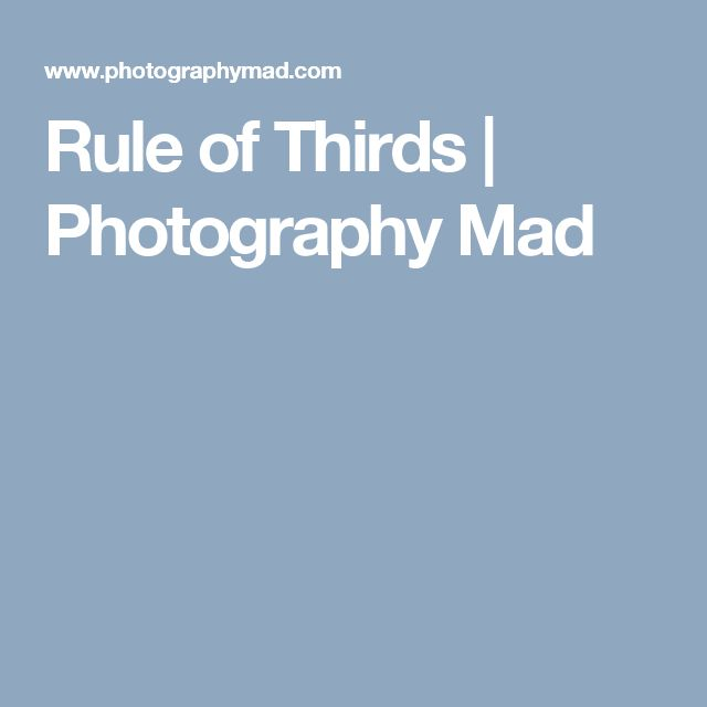 Rule of Thirds | Photography Mad