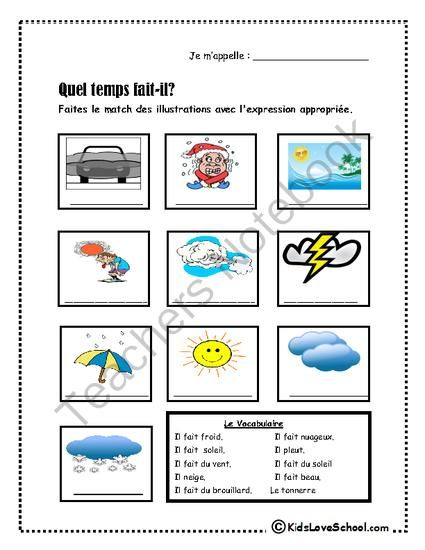 French Weather: Quel Temps Fait-Il? from Kids Love School from Kids Love School on TeachersNotebook.com (4 pages)  - Two awesome handouts that promote weather vocabulary with whimsical clip art. Answer sheets included Can be used as an assessment piece as well.