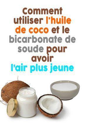Remark utiliser l'huile de coco et le bicarbonate de soude pour avoir l'air plus jeune
