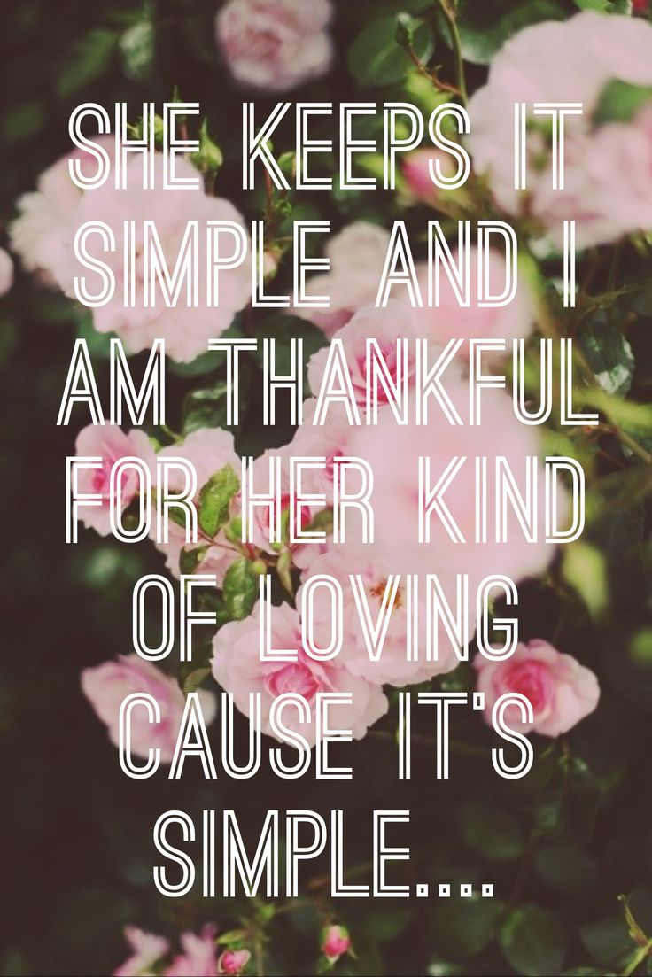 """""""She keeps it simple and I am thankful for her kind of loving cause it's simple..."""" January wedding - The Avett Brothers"""