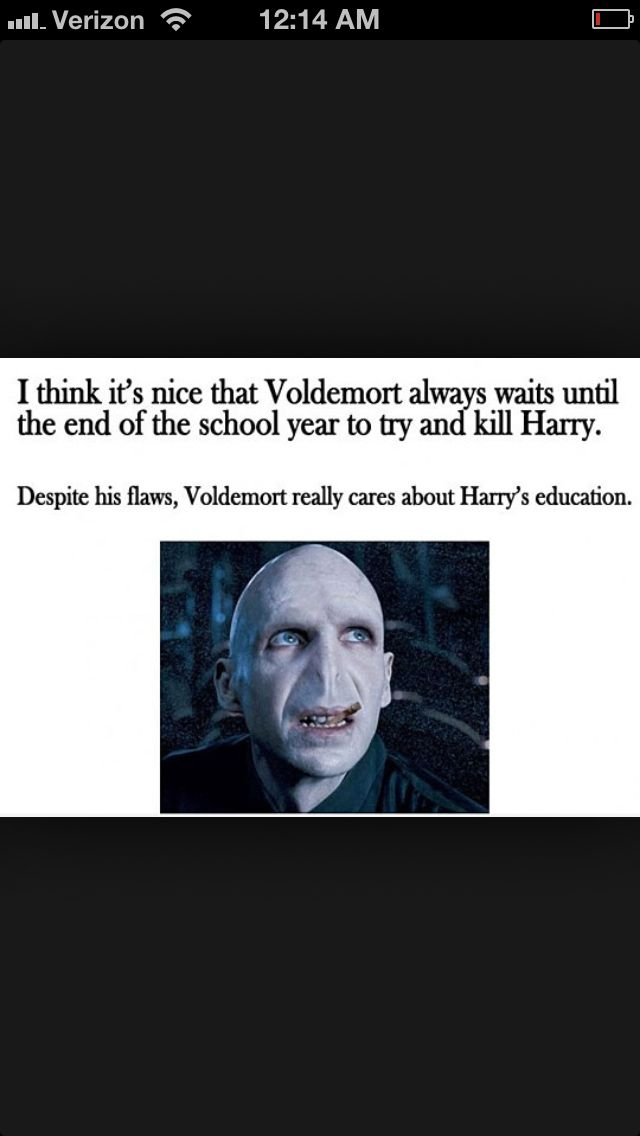Of course Voldie knows the importance of a good education!