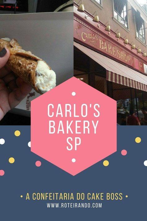 Chegou a Carlo's Bakery do Cake Boss, Buddy Valastro, em SP! - Roteirando