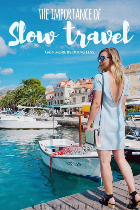 #slowtravel #slowdown #immerseyourself #lovelife