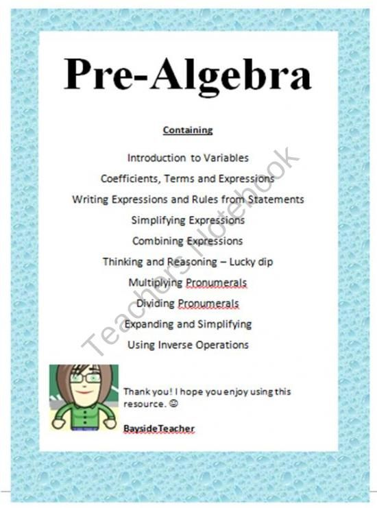 Introduction to Algebra - Pre Algebra Teacher Notes, Examples & Activities from Bayside Math Teacher on TeachersNotebook.com (11 pages)