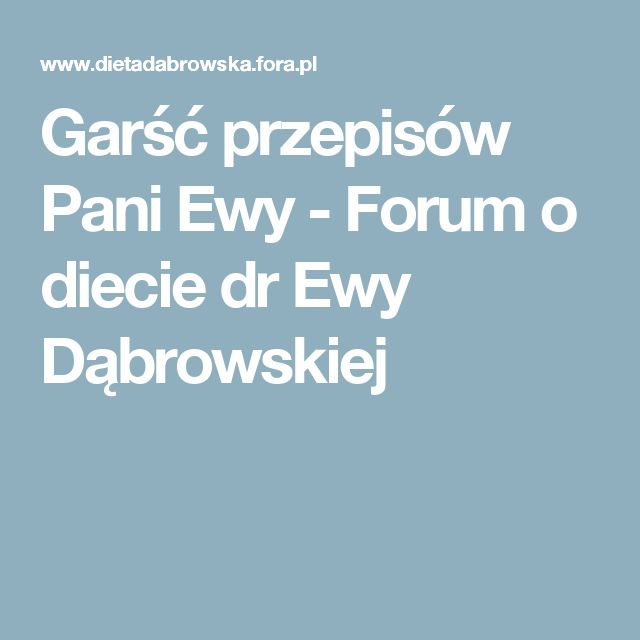 Garść przepisów Pani Ewy - Forum o diecie dr Ewy Dąbrowskiej