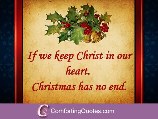 If we keep Christ in our heart. Description from comfortingquotes.com. I searched for this on bing.com/images