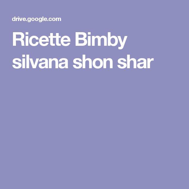 Ricette Bimby silvana shon shar