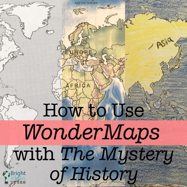 How to Use WonderMaps with The Mystery of History