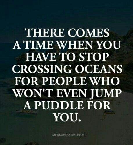 Vendrā el tiempo cuando tu tendras que dejar de Cruzar Océanos por gente que ni siquiera brincan un Charco por ti!!