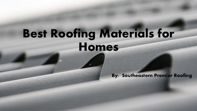 Pin By Southeastern Premier Roofing On Roofing Tips With Images Cool Roof Roofing Materials Roofing