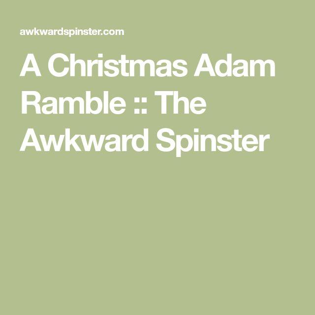 A Christmas Adam Ramble :: The Awkward Spinster