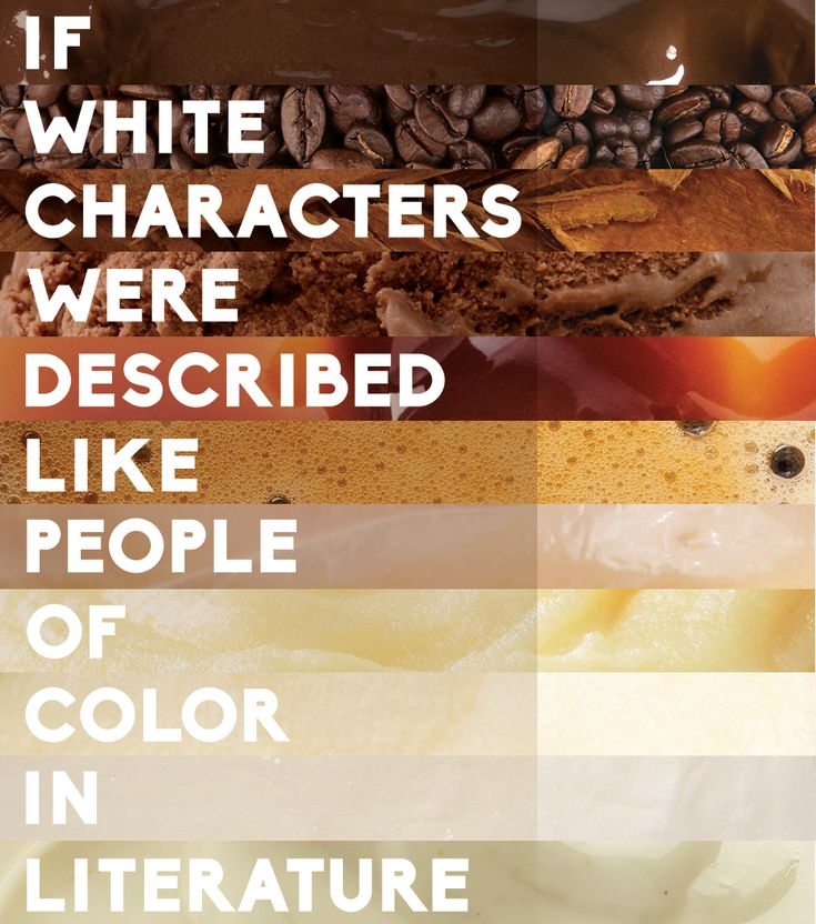if white characters were described like people of color in literature - Colored People Book