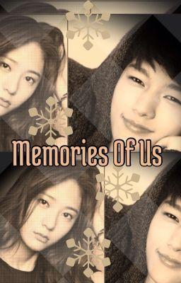 Memories of us~ by DreamBrightzzzz tags:Teen Fiction Humor cute entertainment idol infinite jung kim korean kpop krystal myungsoo soojung woolim