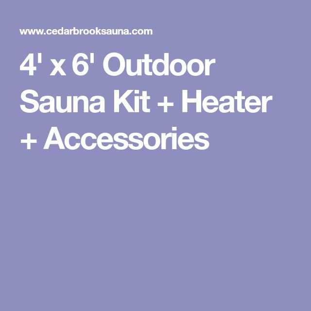 4' x 6' Outdoor Sauna Kit + Heater + Accessories