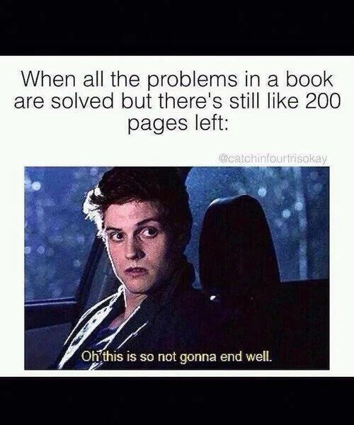 It's even worse when there's only 20 pages left