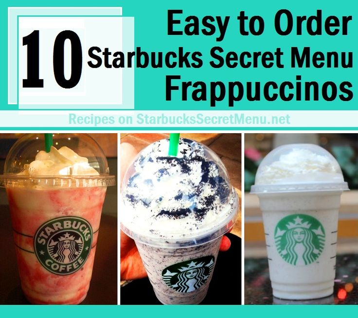 Try our top 10 easy to order Starbucks Frappuccinos! Oreo, cake batter, candy cane recipes and more!