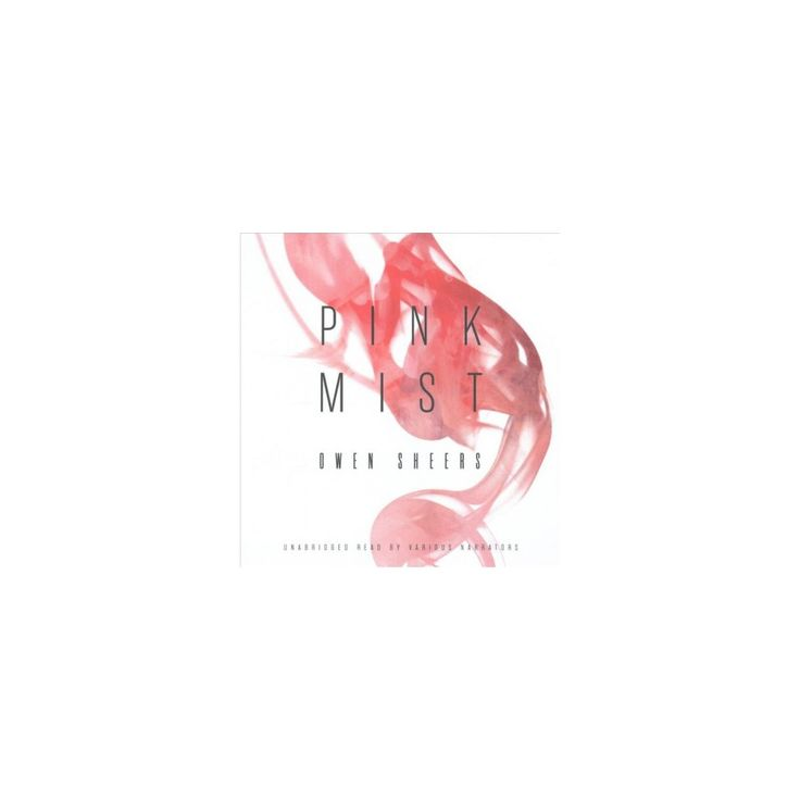 Pink Mist (Unabridged) (CD/Spoken Word) (Owen Sheers)