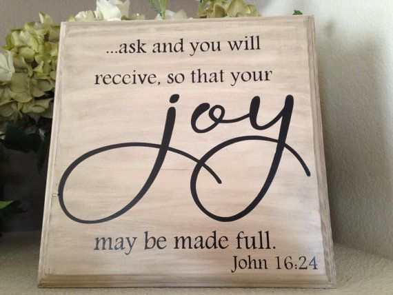 Ask and You Will Receive Scripture, John 16:24, Customizable Bible Verse Wall, Bible Verse home decor, Christian Decor, Christian Sign via Etsy
