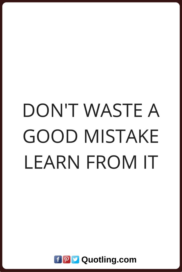 Pictures Of Quotes About Learning From Mistakes In Relationships