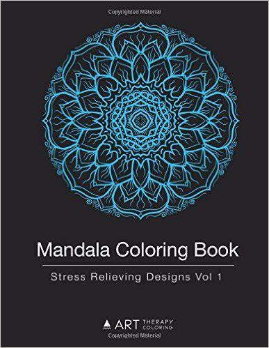 Amazon Mandala Coloring Book Stress Relieving Designs Vol 1 Volume 9781944427276 Art