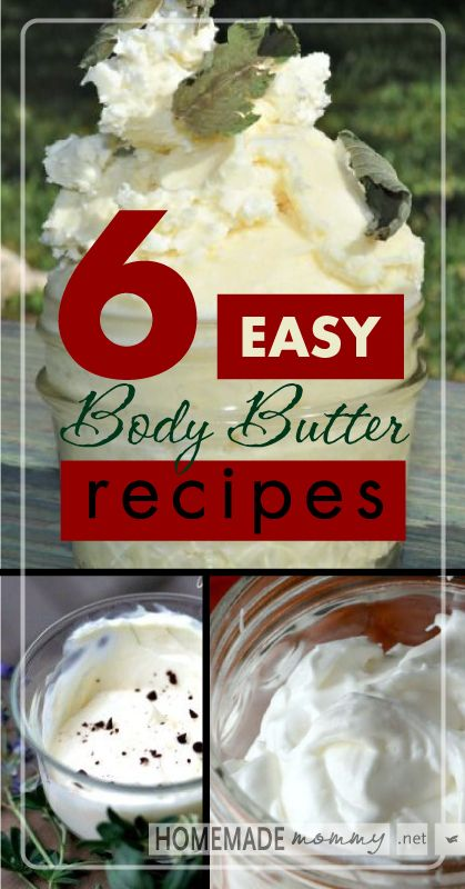 6 Easy Body Butter Recipes | www.homemademommy.net