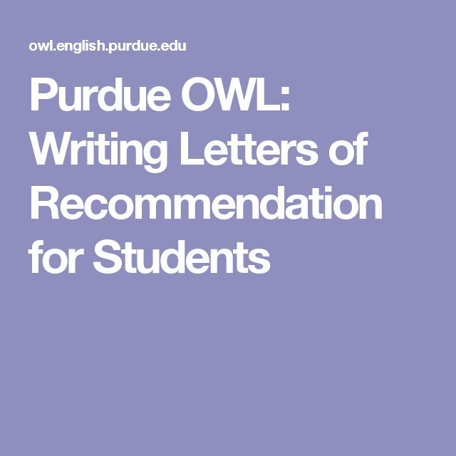 Purdue OWL: Writing Letters of Recommendation for Students