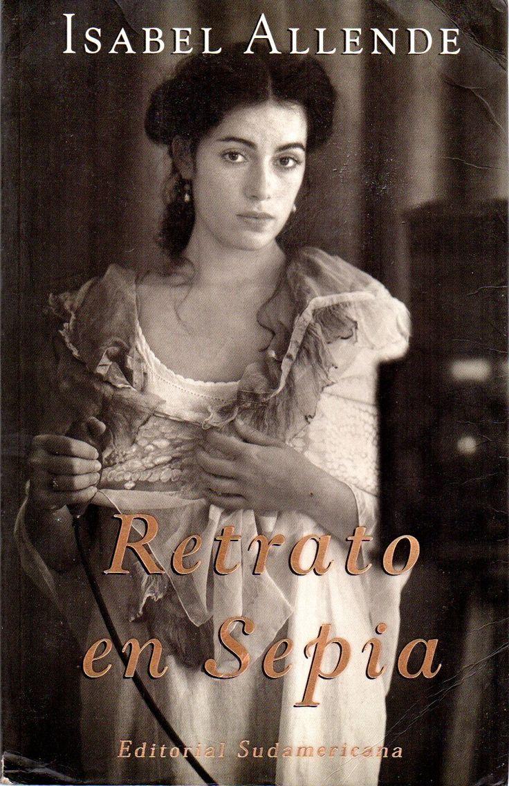 Retrato en sepia /  por Allende, Isabel, 1942- Novelista chilena Premio Nacional de Literatura 2010.