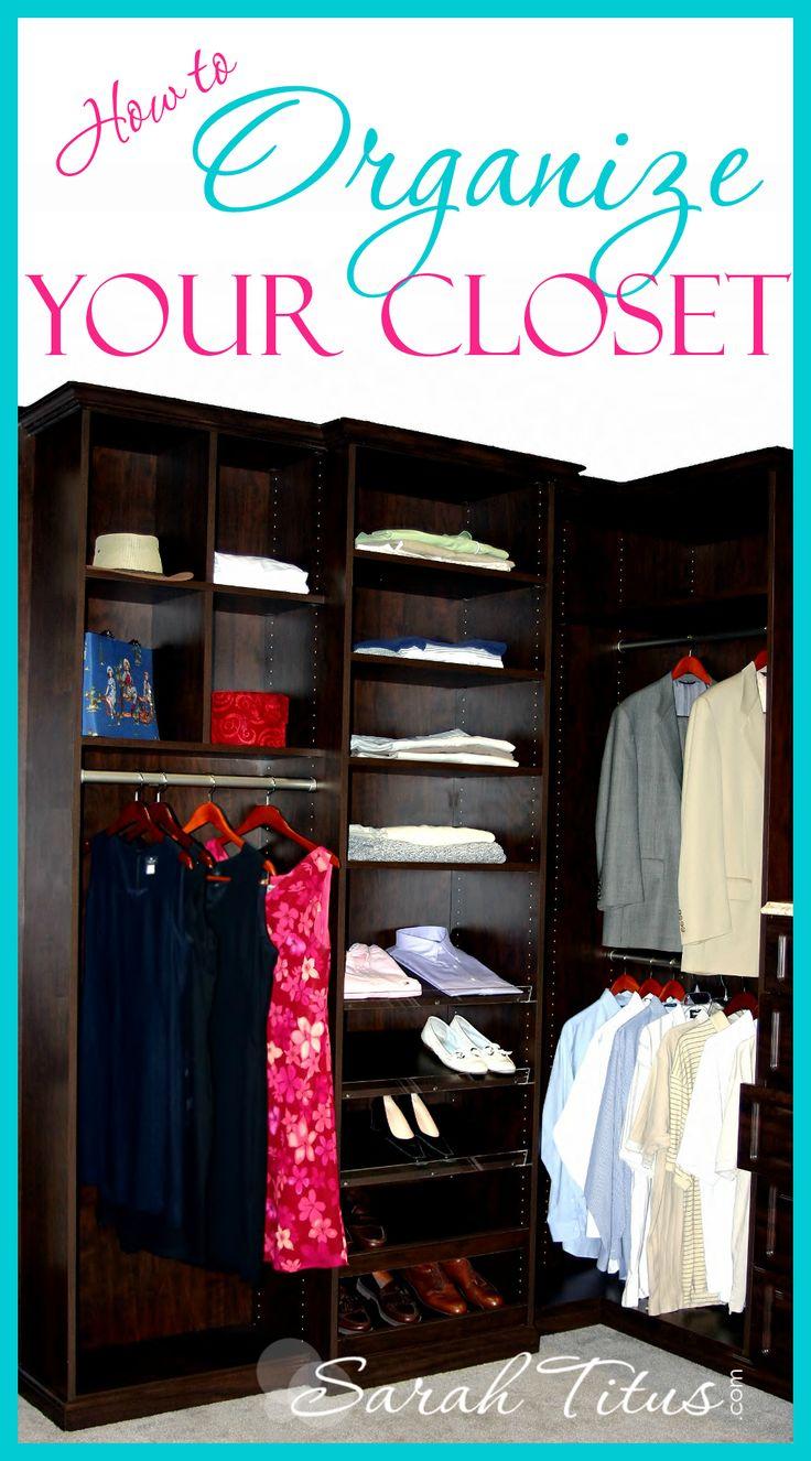 How to Organize Your Closet - Sarah Titus