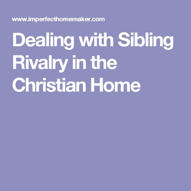 sibling rivalry good or bad 20 tips to stop sibling rivalry it sounds good to say that you'll give your siblings with bad relationships are likely to grow into adults with bad.