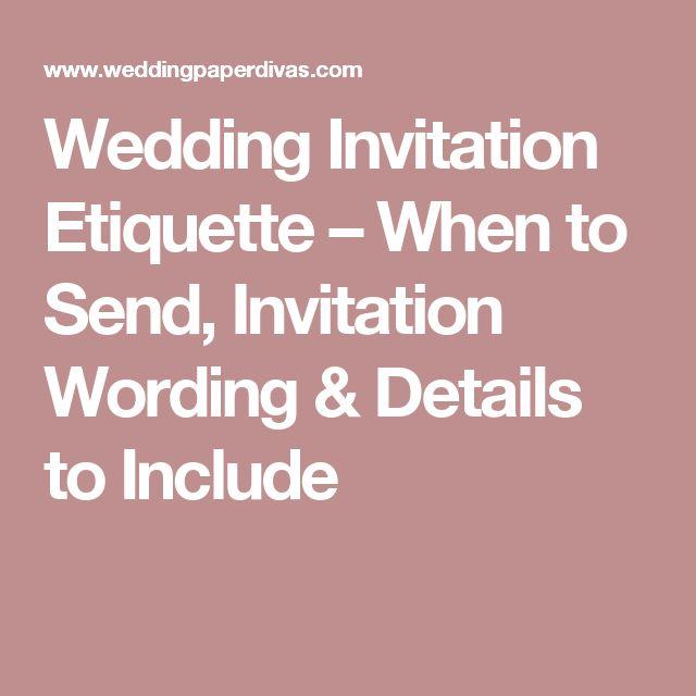 Wedding Invitation Etiquette – When to Send, Invitation Wording & Details to Include