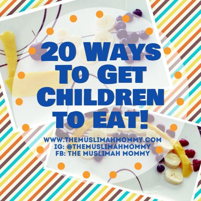 20 ways to get children to eat