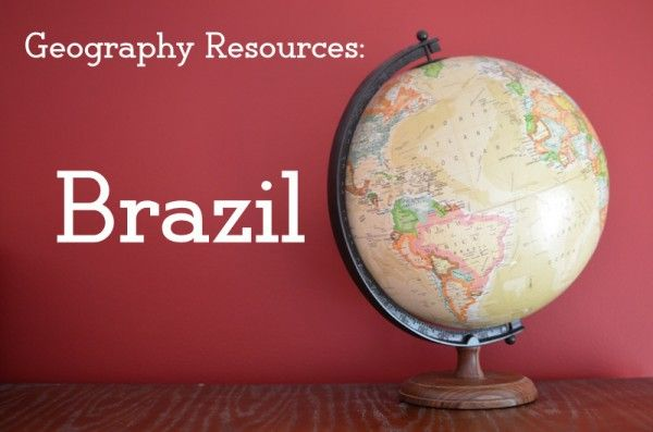 Geography Resources: Brazil