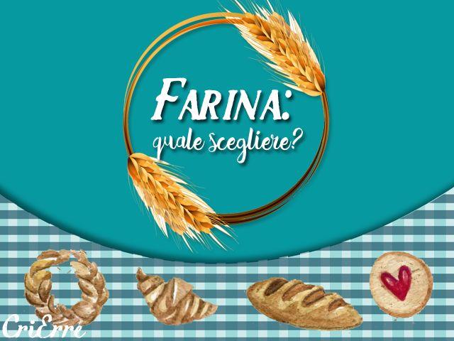 Farina: quale scegliere? #InfoFarine #Italmopa #farinasanaenergia