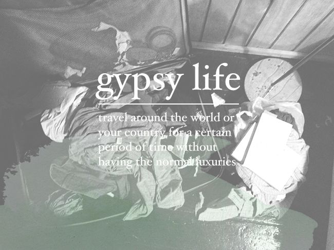 Gypsy Quotes About Life: 17 Best Ideas About Gypsy Life On Pinterest