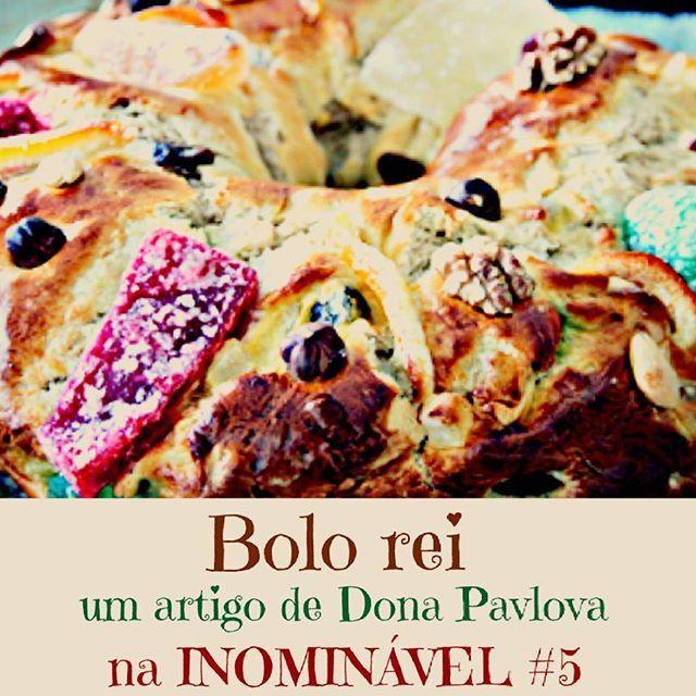 Na #revistainominavel também temos a melhor receita de bolo rei, saída das mãos da Dona Pavlova. Para comer todo o ano  http://revistainominavel.blogs.sapo.pt/bolo-rei-47315  #revistaonline #revistaportuguesa #revista #portugal #bolorei #culinaria #portuguesemagazine #bookstagram #instadaily [link in bio]